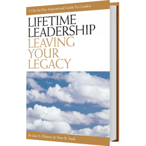 Lifetime Leadership Leaving Your Legacy